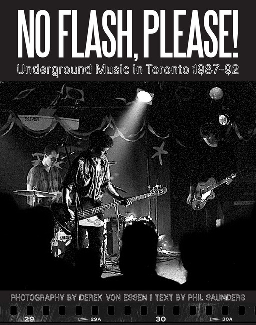 No Flash, Please! (Underground Music in Toronto 1987-92)