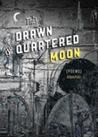 Cover for This Drawn & Quartered Moon