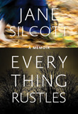 Cover for Everything Rustles