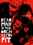 Dead Man in the Orchestra Pit by Tom Osborne