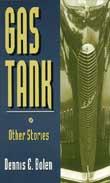 Gas Tank by Dennis E. Bolen