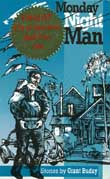 Monday Night Man by Grant Buday