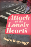 Cover for Attack of the Lonely Hearts