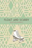 cover for Float and Scurry