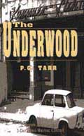 The Underwood by P.G. Tarr