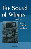 The Sound of Whales by David Charles MacLean