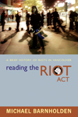 Reading the Riot Act by Michael Barnholden